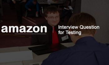 Interview Questions in Amazon for Testing