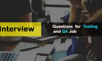 Interview Questions for Testing and QA job