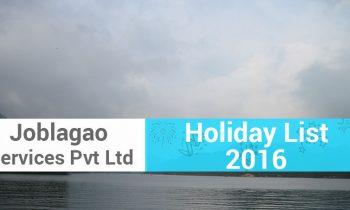 Joblagao Services Pvt Ltd Holiday List 2016
