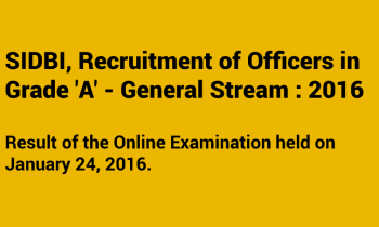 SIDBI Recruitment of Officers in Grade 'A' – 2016 – Results Announced