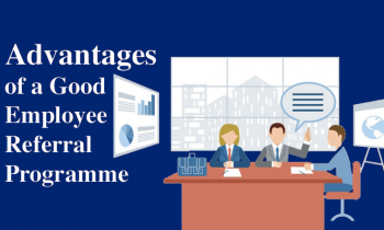 Advantages of a Good Employee Referral Programme