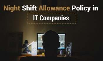 Night Shift Allowance Policy in IT Companies