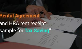 Rental Agreement and HRA rent receipt sample for Tax Saving