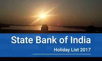 State Bank of India Holiday List 2017 including 2nd and 4th Saturday