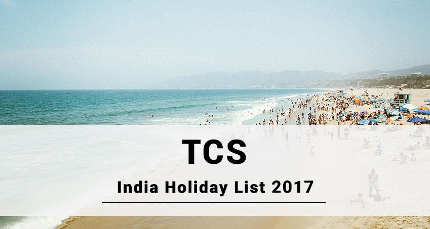 TCS Holiday Calendar,2017 – Joblagao com