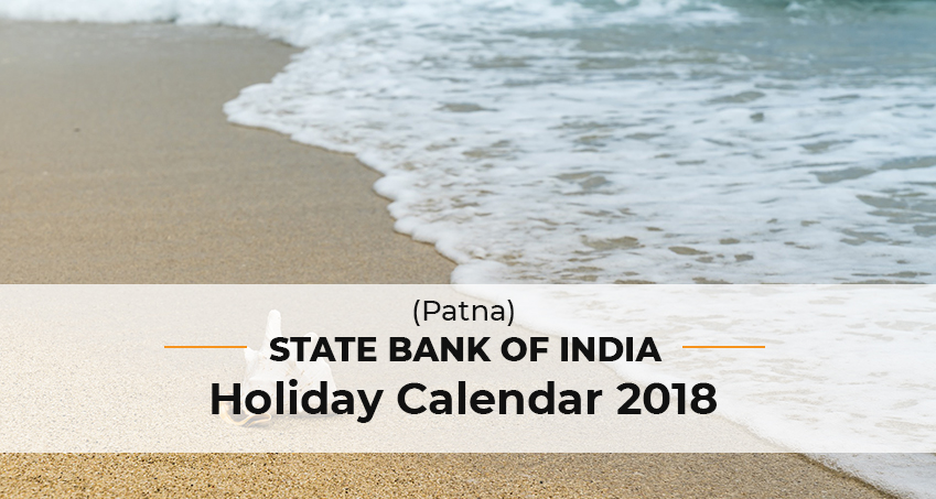 State Bank Of India (SBI) Holiday list 2018 – Joblagao com